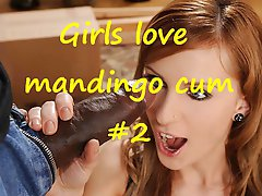 Girls Love Mandingo Cum 2 Compilation